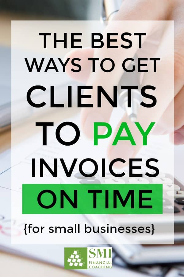 If you're chasing down clients for unpaid invoices you HAVE to read this! You NEED this money, so use these creative ways to make sure your customers pay invoices IN FULL & ON TIME every time! | small business invoicing ideas, keep track of small business finances