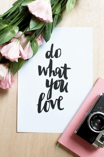 """do what you love"" written in caligraphy"